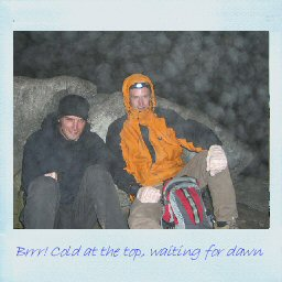 Brrr! Cold at the top waiting for dawn